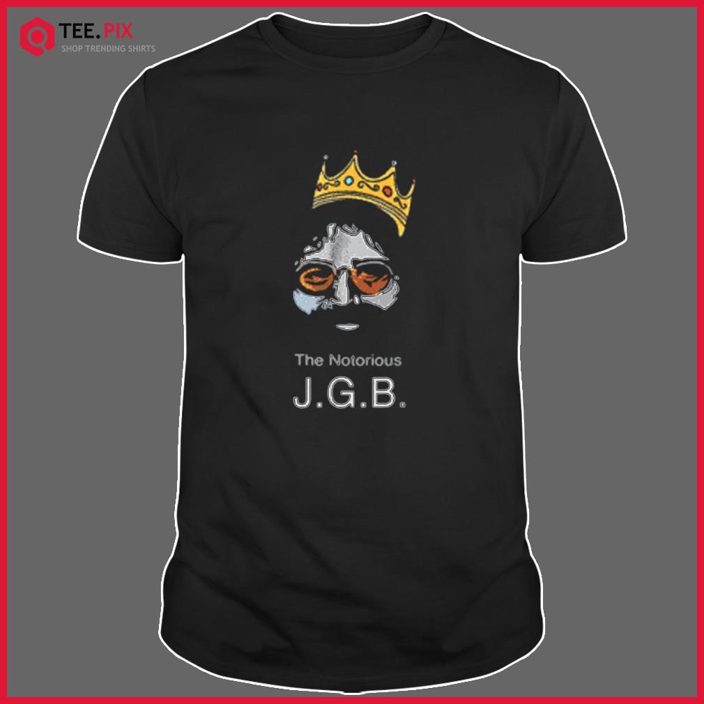 Notorious JGB Shirt