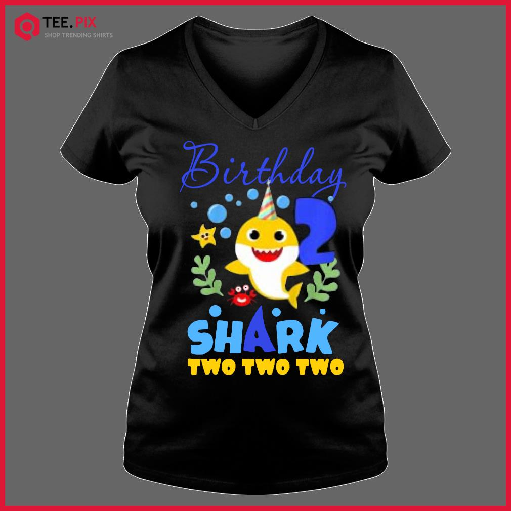 Kids Birthday Shark Baby Shirts For 2 Year Old Boy In Blue Two Two Two T-Shirt