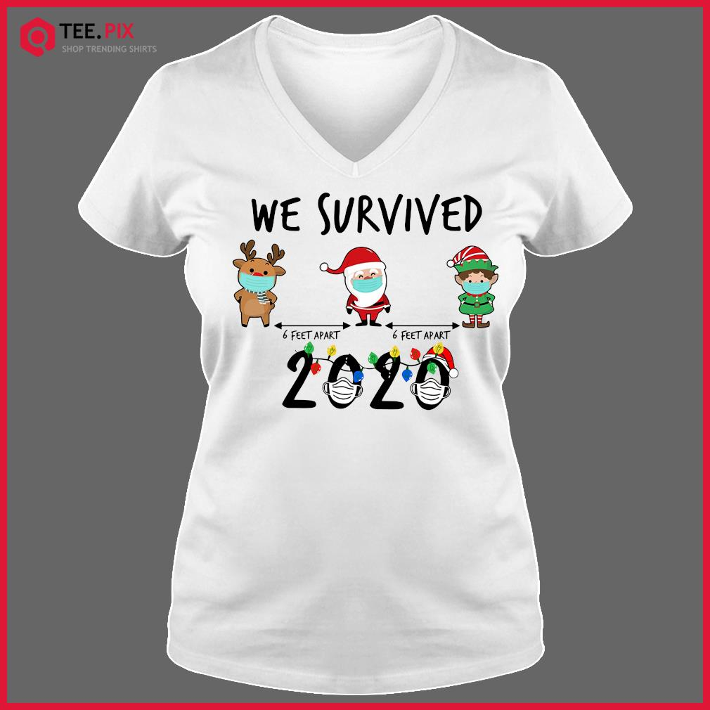 We Survived Face Mask Reindeer Santa Claus Elf 6 Feet Apart 2020 Merry Christmas Sweats V-neck Tee